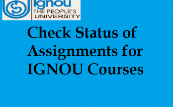 Check Status of Assignments for IGNOU Courses