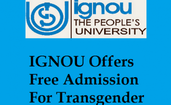 IGNOU Offers Free Admission For Transgender Students