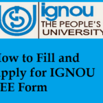 How to Fill and Apply for IGNOU TEE Form