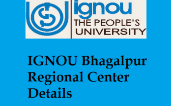 IGNOU Bhagalpur Regional Center Details