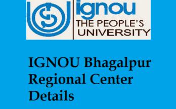 IGNOU Bhagalpur Regional Center Details