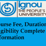 IGNOU PhD Programs Course Fee, Duration, Eligibility Complete Information