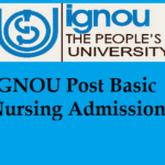 IGNOU Post Basic Nursing Admission