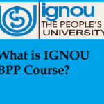 What is IGNOU BPP Course?