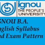 IGNOU B.A. English Syllabus and Exam Pattern
