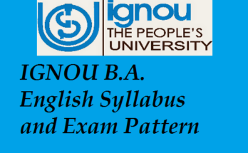 IGNOU B.A. English Syllabus and Exam Pattern