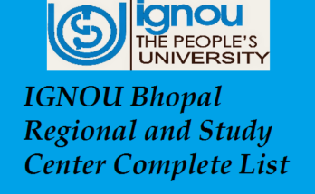 IGNOU Bhopal Regional and Study Centres Complete List