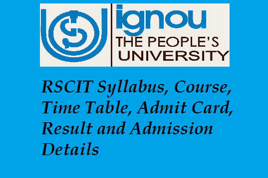 RSCIT Syllabus, Course, Time Table, Admit Card, Result and Admission Details
