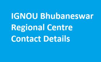 IGNOU Bhubaneswar Regional Centre Contact Details