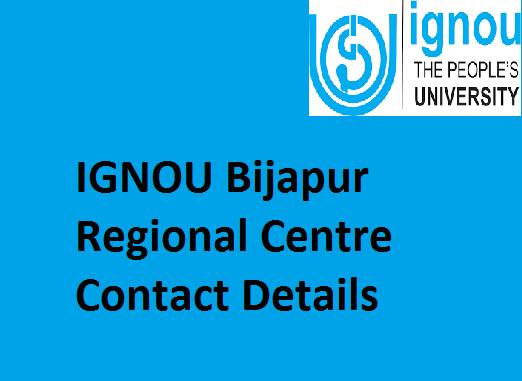 IGNOU Bijapur Regional Centre Contact Details
