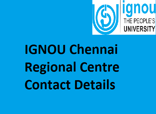 IGNOU Chennai Regional Centre Contact Details