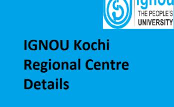 IGNOU Kochi Regional Centre Details