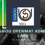 ignou-openmat-admit-card-hall-ticket