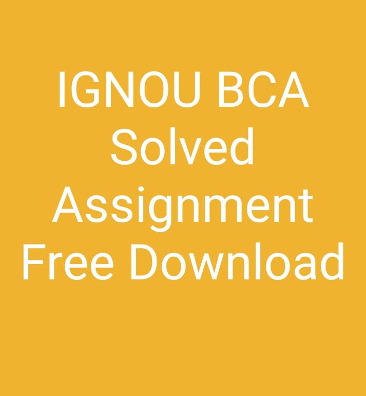 Ignou-bca-solved-assignment